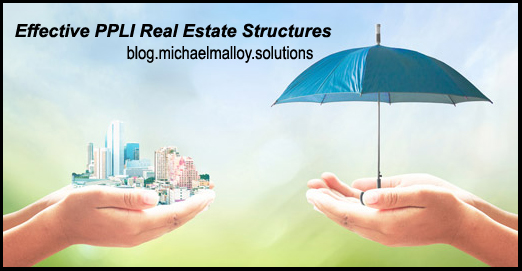 Effective PPLI Real Estate Structures
