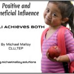 Positive and Beneficial Influence